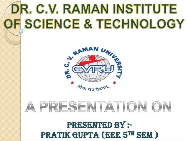 presented BY :Pratik gupta (eee 5TH SEM )