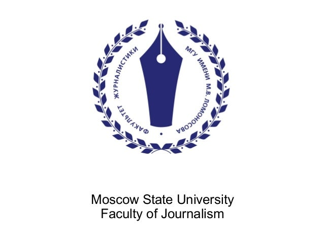 Moscow State University Faculty of Journalism