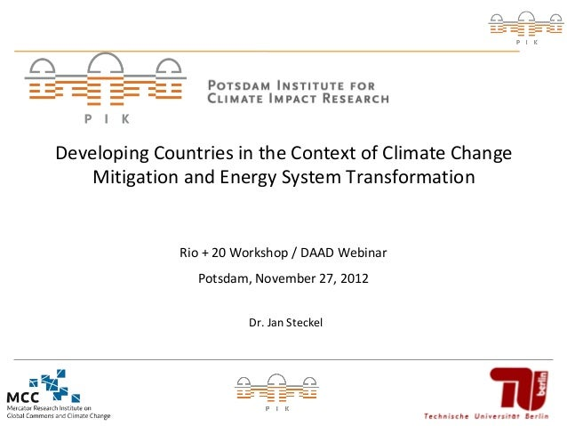 Developing Countries in the Context of Climate Change    Mitigation and Energy System Transformation              Rio + 20...