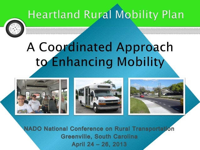NADO National Conference on Rural TransportationGreenville, South CarolinaApril 24 – 26, 2013