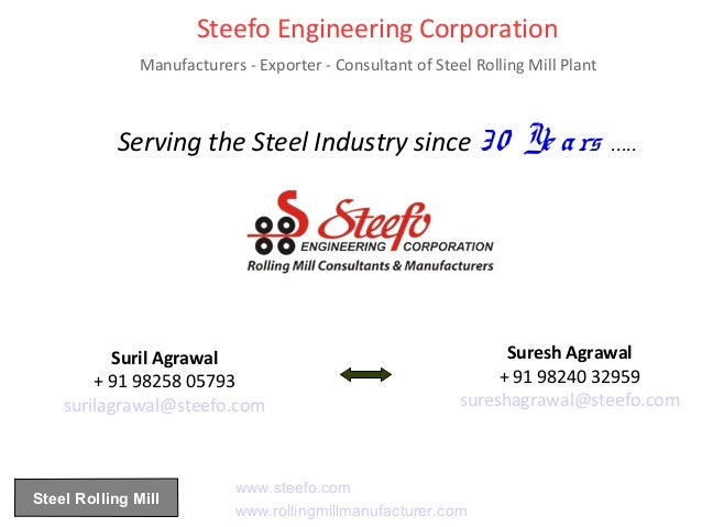 Steefo Engineering Corporation Manufacturers - Exporter - Consultant of Steel Rolling Mill Plant Serving the Steel Industr...