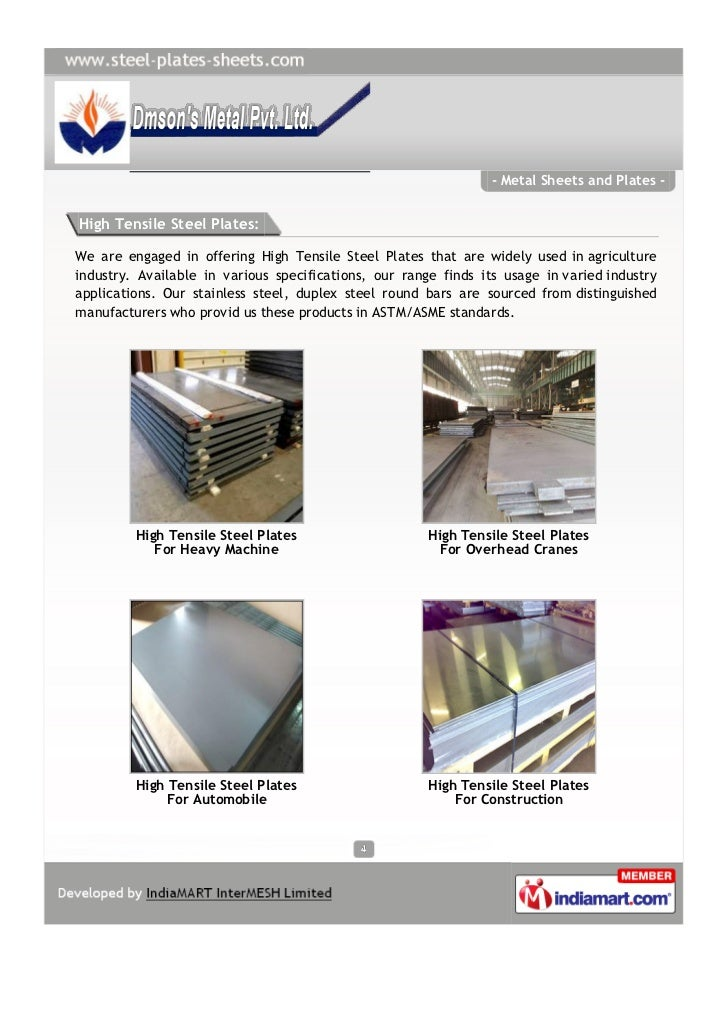 - Metal Sheets and Plates -High Tensile Steel Plates:We are engaged in offering High Tensile Steel Plates that are widely ...