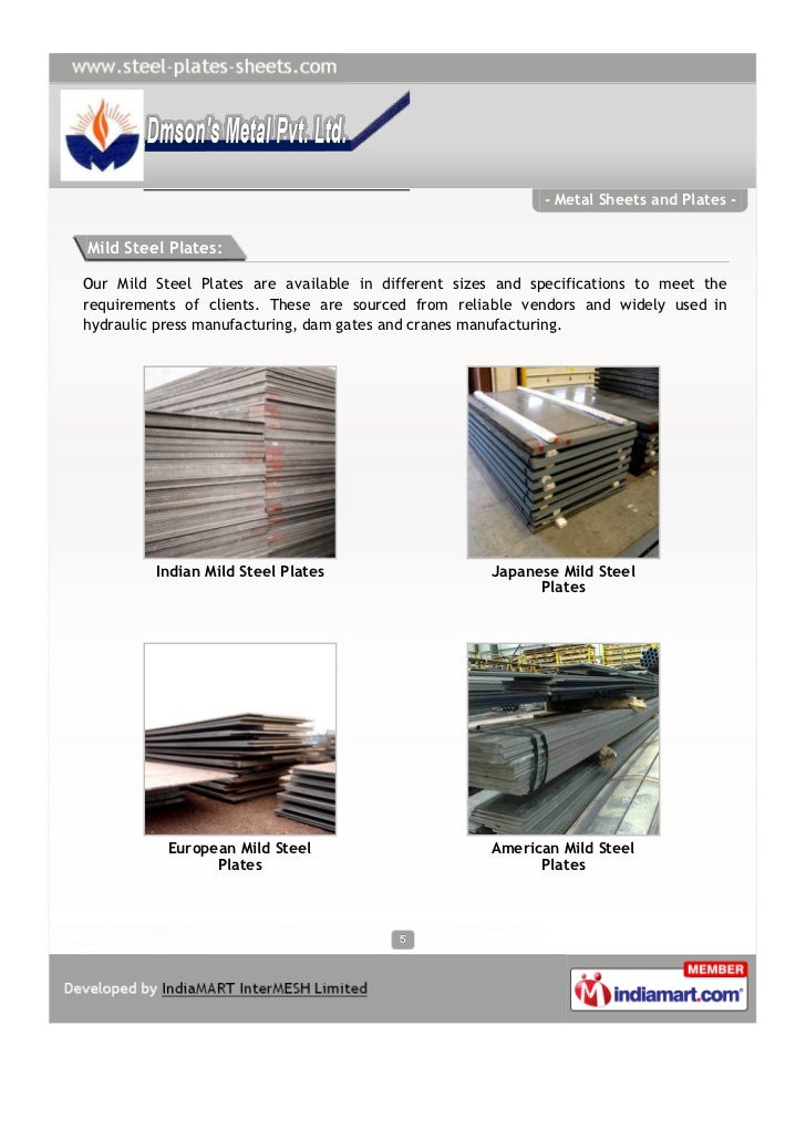 - Metal Sheets and Plates -Mild Steel Plates:Our Mild Steel Plates are available in different sizes and specifications to ...