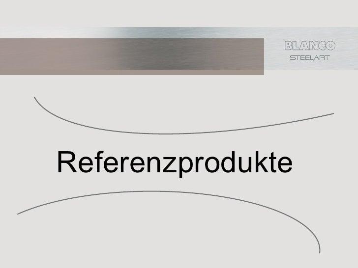 Referenzprodukte