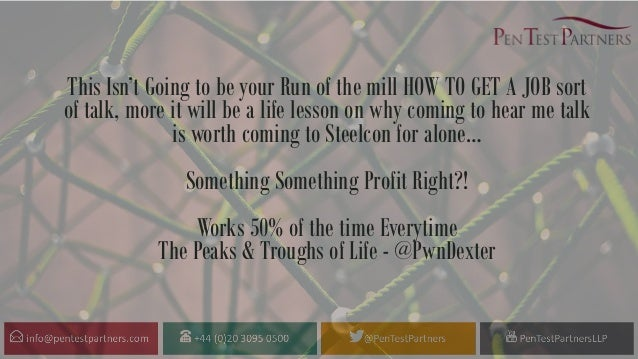 This Isn't Going to be your Run of the mill HOW TO GET A JOB sort of talk, more it will be a life lesson on why coming to ...