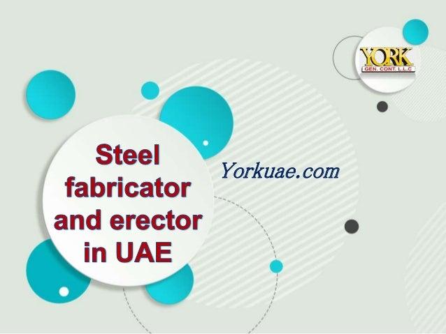 Steel fabricator and erector uae