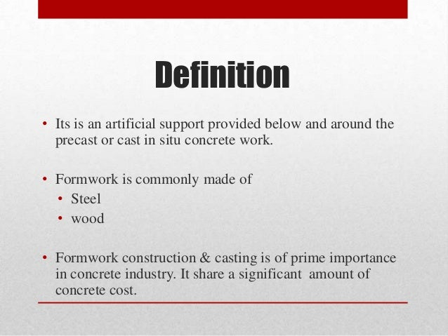 Steel formwork for Definition construction