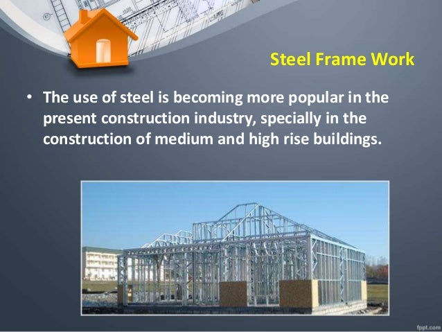 Steel Frame Work : Steel frame work