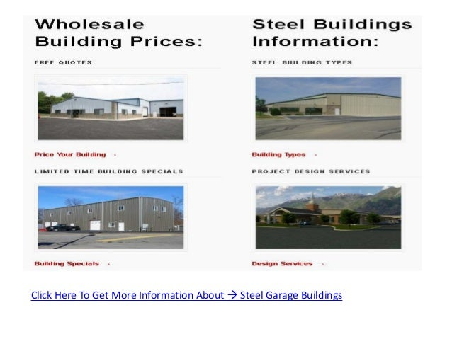 Click Here To Get More Information About  Steel Garage Buildings