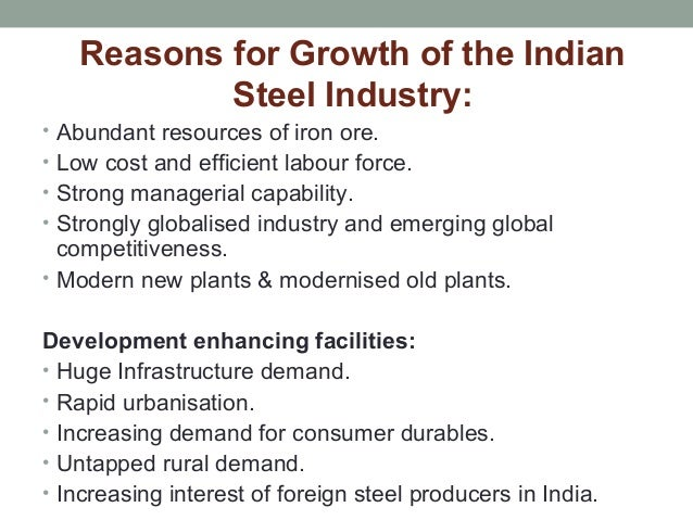 indian steel industry porters five forces Competitive forces in the us steel industry in a liberal market economy where the forces of demand and supply are the major determinants of price and terms of trade michael porter five forces model can be applied to explain the competitive forces in this market.