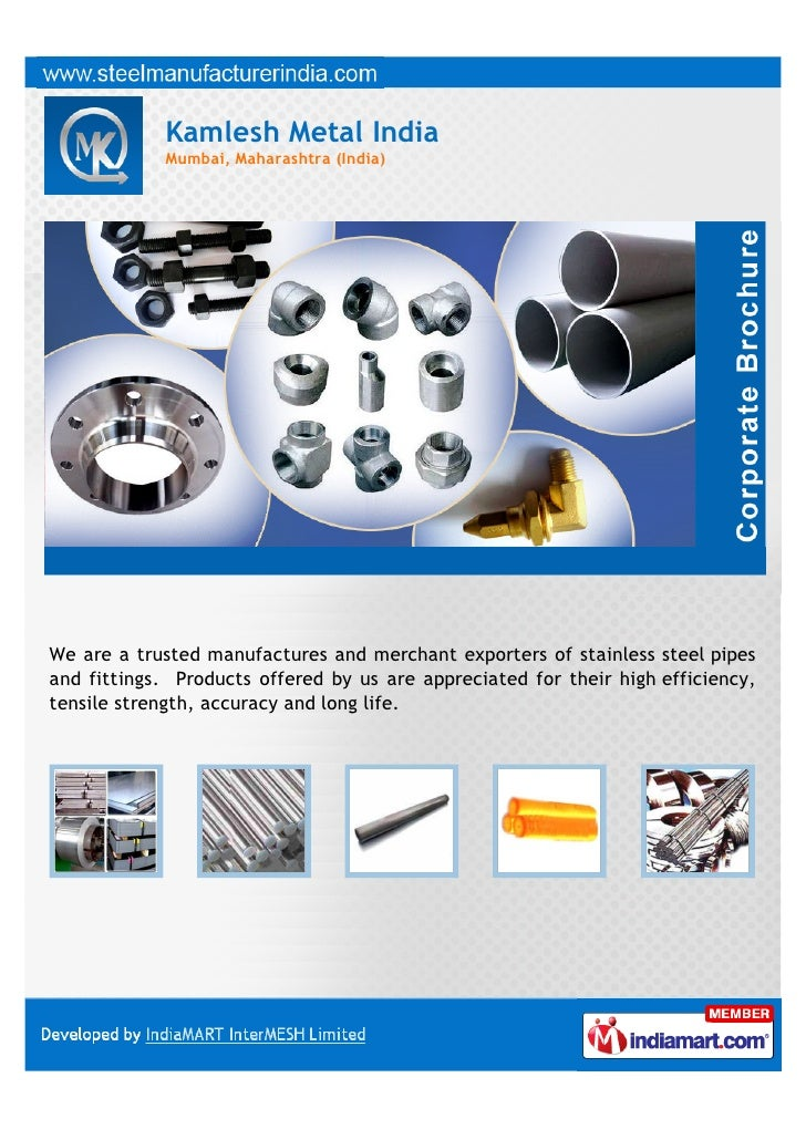 Kamlesh Metal India            Mumbai, Maharashtra (India)We are a trusted manufactures and merchant exporters of stainles...