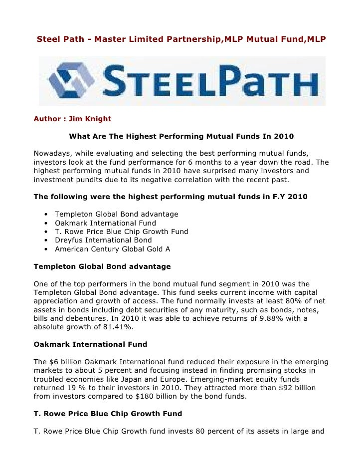 Steel Path - Master Limited Partnership,MLP Mutual Fund,MLPAuthor : Jim Knight         What Are The Highest Performing Mut...