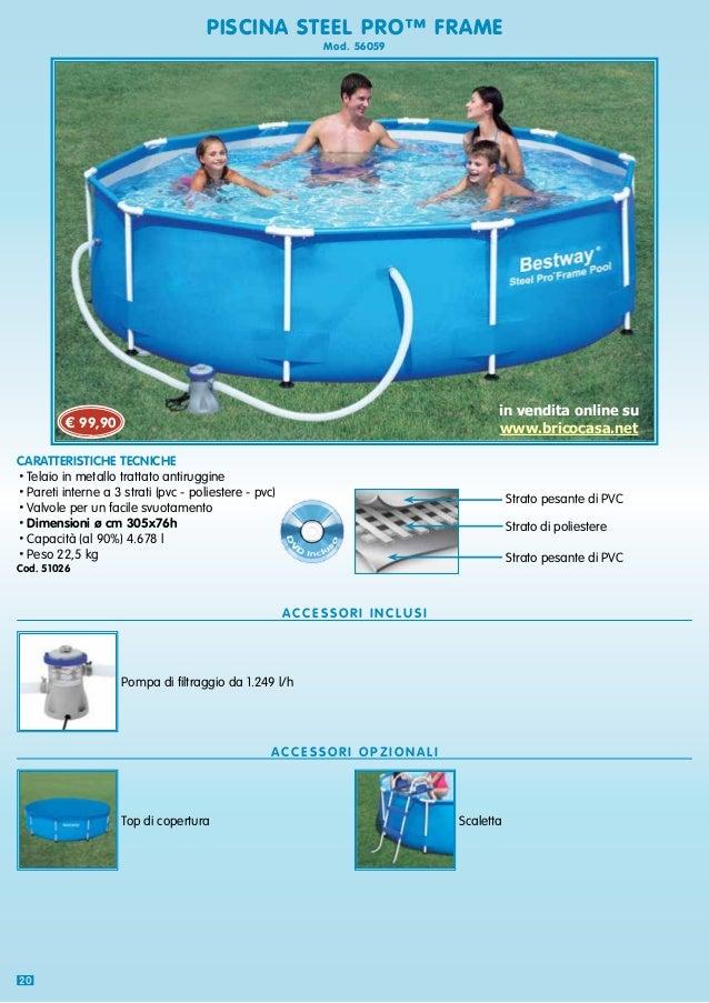 piscina da giardino smontabile steel pro bestway