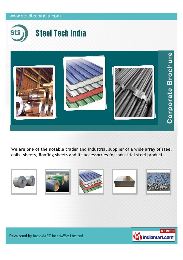 We are one of the notable trader and Industrial supplier of a wide array of steelcoils, sheets, Roofing sheets and its acc...