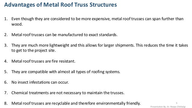 ... 5. Advantages Of Metal Roof Truss ...