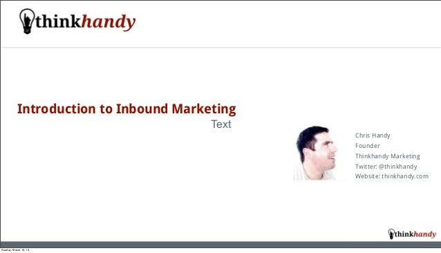 Introduction to Inbound Marketing                                        Text                                             ...