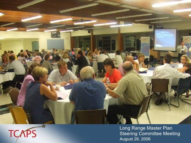 Long Range Master Plan  Steering Committee Meeting August 28, 2006