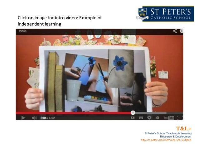 T&L+St Peter's School Teaching & LearningResearch & Developmenthttp://st-peters.bournemouth.sch.uk/tlplusClick on image fo...