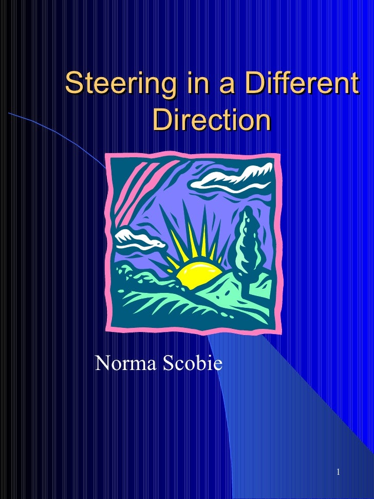 Steering in a Different Direction Norma Scobie