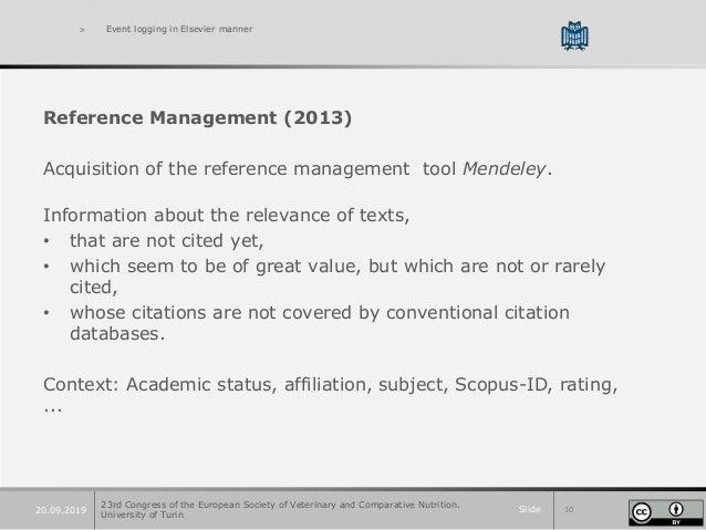 Slide 1020.09.2019 > Event logging in Elsevier manner Reference Management (2013) Acquisition of the reference management ...