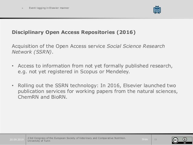 Slide 1320.09.2019 > Event logging in Elsevier manner Disciplinary Open Access Repositories (2016) Acquisition of the Open...