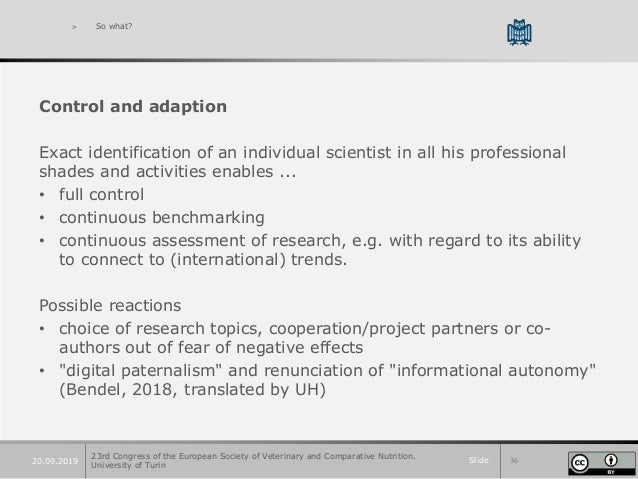 Slide 3620.09.2019 > So what? Control and adaption Exact identification of an individual scientist in all his professional...