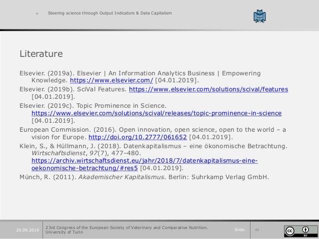 Slide 4320.09.2019 > Steering science through Output Indicators & Data Capitalism Literature Elsevier. (2019a). Elsevier |...