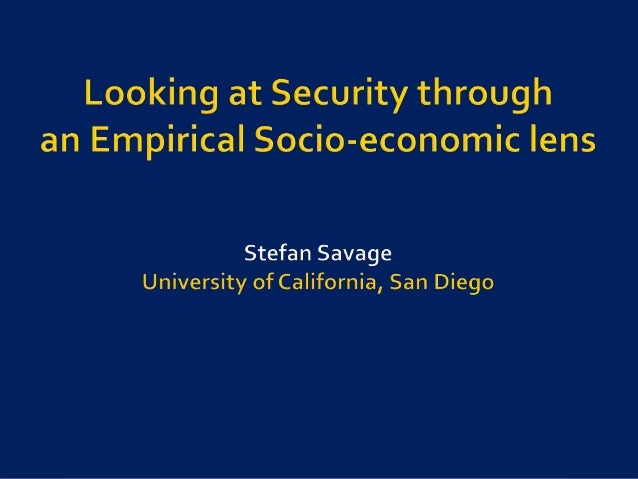    Security is often seen as a technical problem   There is a broader socio-economic view                               ...