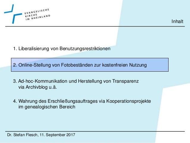 Dr. Stefan Flesch, 11. September 2017 Online-Stellung von Fotobeständen zur kostenfreien Nutzung Fotobestände auf Flickr •...