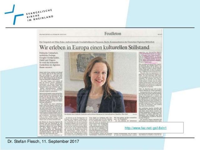 """Dr. Stefan Flesch, 11. September 2017 Die überkommene """"Hüterrolle"""" von Archiven wird einem konsequenten post-custodial app..."""
