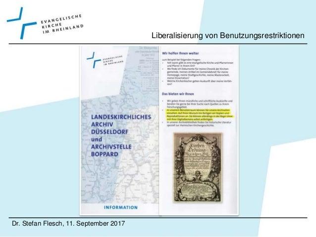 Dr. Stefan Flesch, 11. September 2017 Liberalisierung von Benutzungsrestriktionen