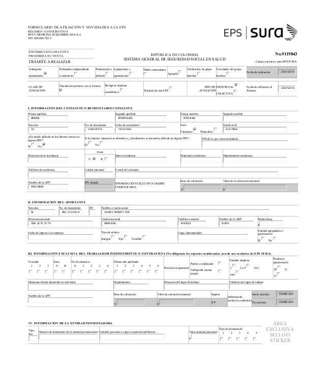 FORMULARIO DE AFILIACIÓN Y NOVEDADES A LA EPS RÉGIMEN CONTRIBUTIVO EPS Y MEDICINA SURAMERICANA S.A NIT. 800.088.702-2 DIST...
