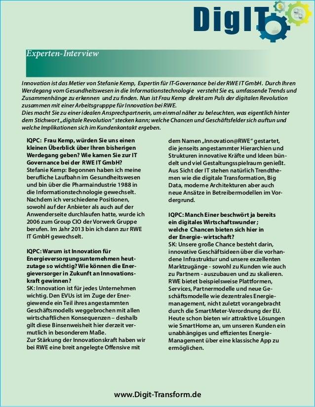 Experten-Interview Innovation ist das Metier von Stefanie Kemp, Expertin für IT-Governance bei der RWE IT GmbH. Durch Ihre...