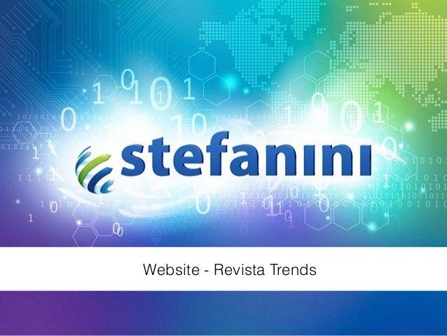 TRENDS - Stefanini Personas, Cenário e User Journey Website - Revista Trends