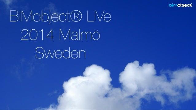 BIMobject® LIVe  2014 Malmö  Sweden