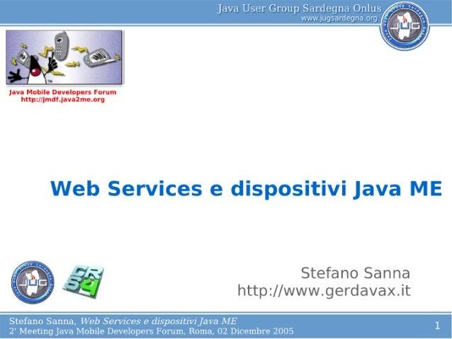 Stefano Sanna Mobile WebServices JMDF Second Meeting