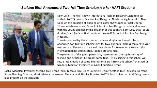 Stefano Ricci Announced Two Full Time Scholarship For Aaft Students