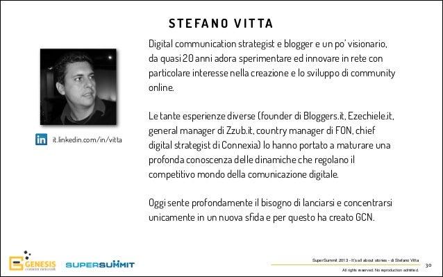 S T E FA N O V I T T A Digital communication strategist e blogger e un po' visionario, da quasi 20 anni adora sperimentare...