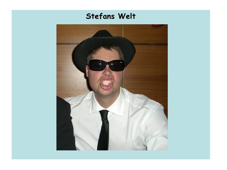 Stefans Welt
