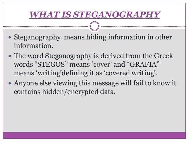 an analysis of the steganography in greek Digital image steganography: survey and analysis of steganography's ultimate the word steganography is originally derived from greek words which mean.