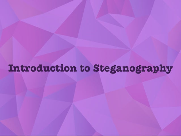 Steganography: Hiding your secrets with PHP Slide 3