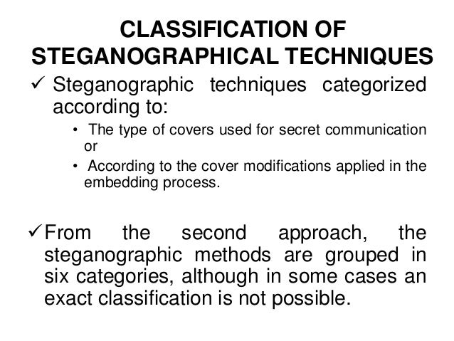 image steganography techniques Digital image steganography: survey and analysis of current methods  johnson et al classify steganography techniques into: substitution systems, transform domain techniques, spread spectrum techniques, statistical methods, distortion techniques, and cover generation methods  wy chencolor image steganography scheme using set.