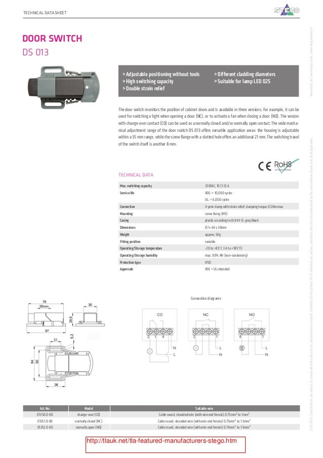 75PRODUCT CATALOGUE - STEGO ACCESSORIES TECHNICAL DATA Max. switching capacity 250VAC, 10 (1.5) A Service life VDE: > 10,0...