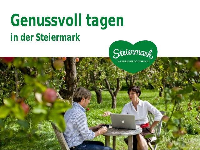 Genussvoll tagen in der Steiermark 1
