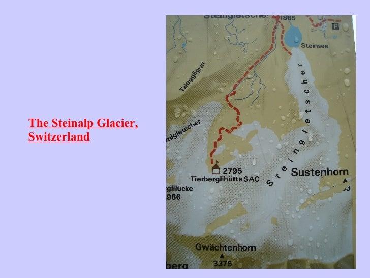 The Steinalp Glacier, Switzerland