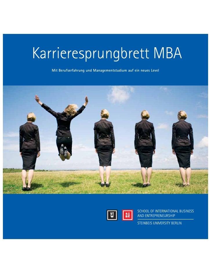 Karrieresprungbrett MBA    Mit Berufserfahrung und Managementstudium auf ein neues Level