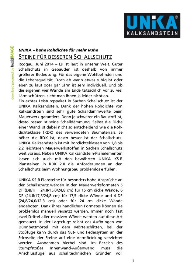 1 UNIKA – hohe Rohdichte für mehr Ruhe STEINE FÜR BESSEREN SCHALLSCHUTZ Rodgau, Juni 2014 – Es ist laut in unserer Welt. G...