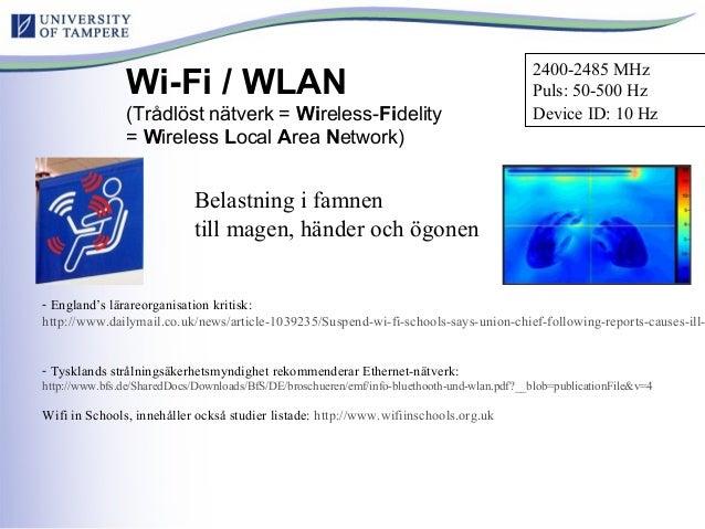 Wi-Fi / WLAN (Trådlöst nätverk = Wireless-Fidelity = Wireless Local Area Network) - England's lärareorganisation kritisk: ...