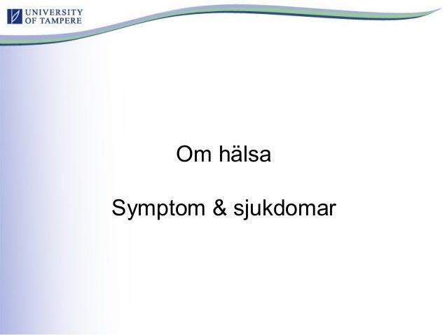 Om hälsa Symptom & sjukdomar