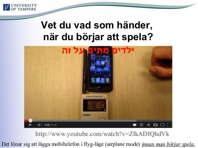 Vet du vad som händer, när du börjar att spela? http://www.youtube.com/watch?v=ZlkADIQhdVk Det lönar sig att lägga mobilte...